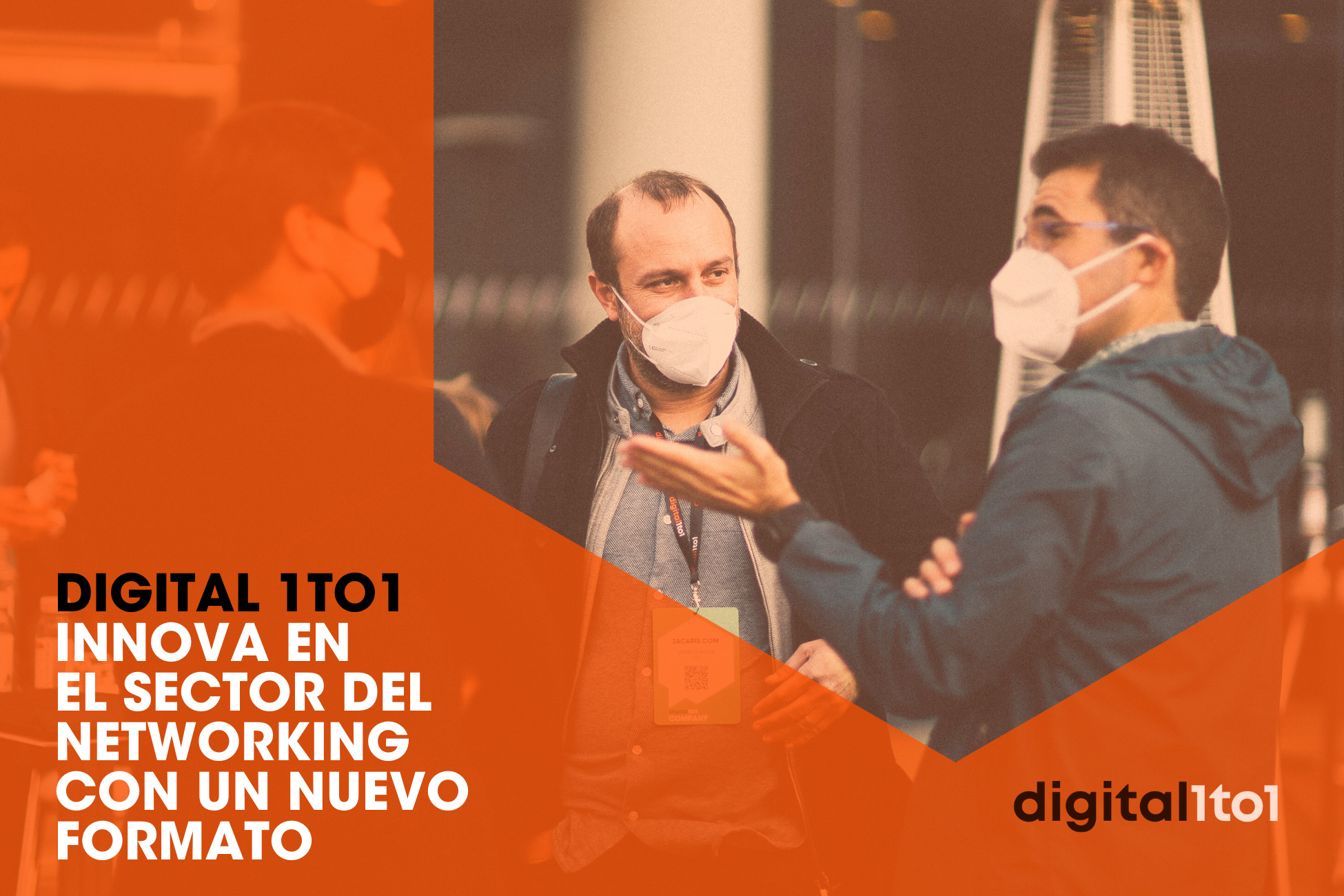 Digital 1to1 innova en el sector del networking con un nuevo formato